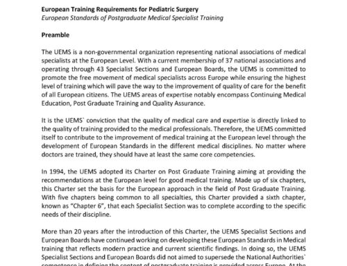 European Training Requirements for Pediatric Surgery European Standards of Postgraduate Medical Specialist Training